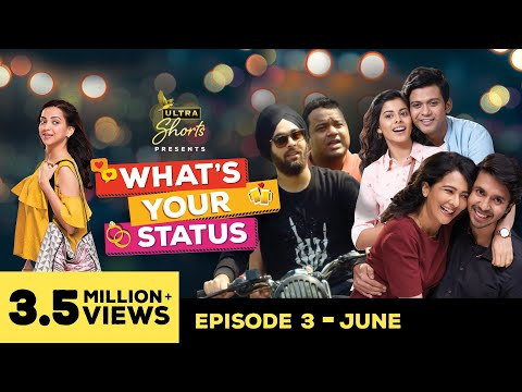 What's Your Status | Web Series | Episode 3 - June | Cheers!