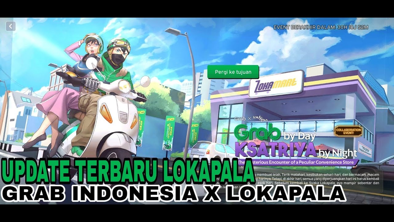 UPDATE TERBARU LOKAPALA X GRAB INDONESIA - Buaya Chanel
