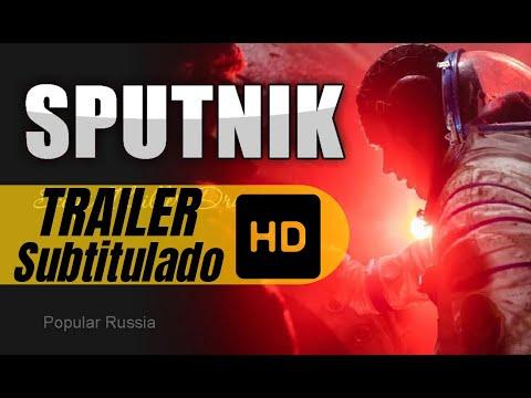 SPUTNIK (2020)- Trailer HD Español Subtitulado