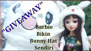 DIY membuat  Bunny Hat Lucu untuk boneka barbie kalian || Bahasa Indonesia || Terbaru