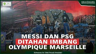 Messi dan PSG Ditahan Imbang Marseille