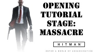 Hitman Intro Pack | First Stage Massacre