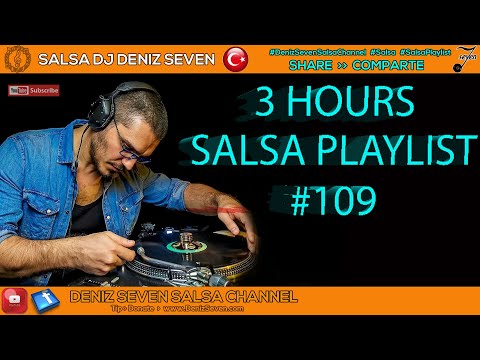 SALSA PLAYLIST # 109 ➥ 3 HOURS  With Track List 40 Songs ➥ 25.05.2017