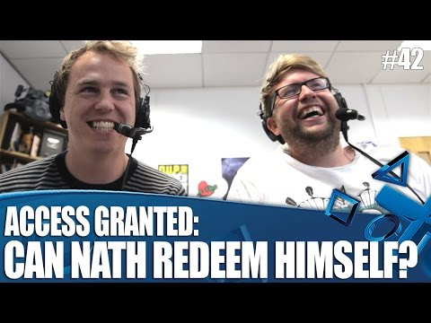 Access Granted: Can Nath redeem himself?