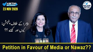 Sethi Sey Sawal | Petition in Favour of Media or Nawaz ? | 23 November 2020 | Najam Sethi Official