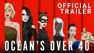Ocean's Over 40 | Official Trailer