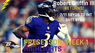Robert Griffin III Preseason Week 1 Highlights | The Return 08.02.2018
