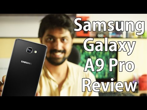 Samsung Galaxy A9 Pro Review: Huge phone, huge battery!