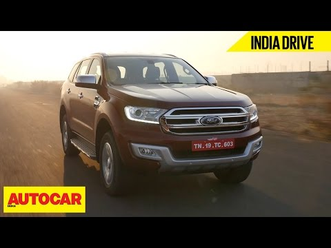 Ford Endeavour | India Drive | Autocar...