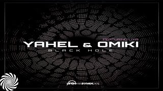 Yahel & Omiki Ft Liya - Black Hole
