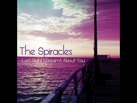 The Spiracles - Last Night I Dreamt About You (full album HQ)