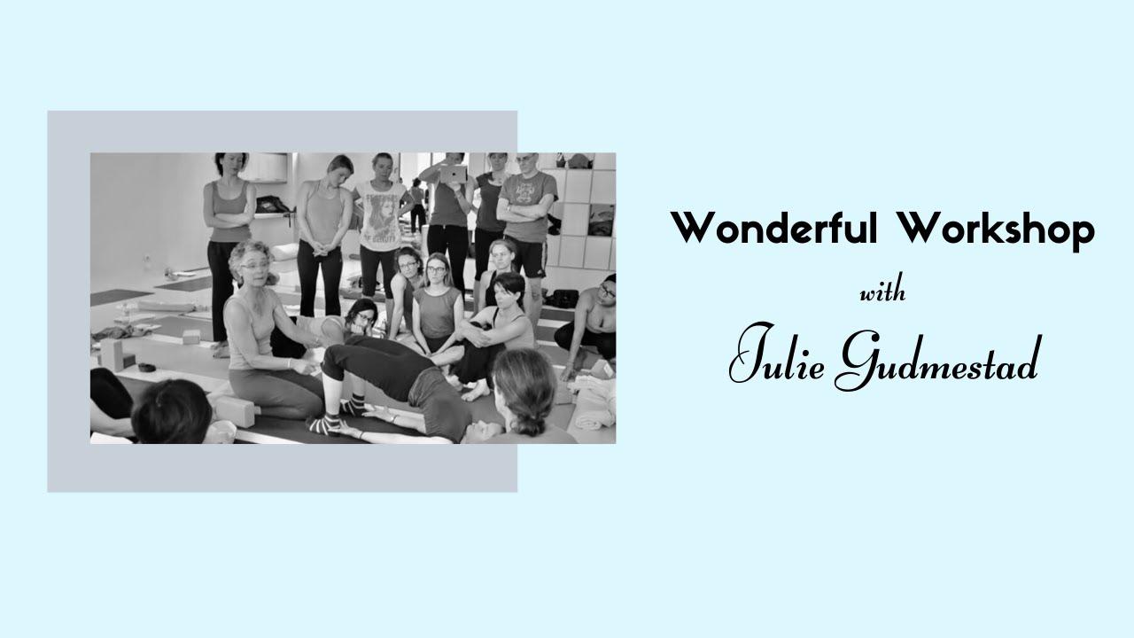 Yoga Anatomy Workshop With Julie Gudmestad