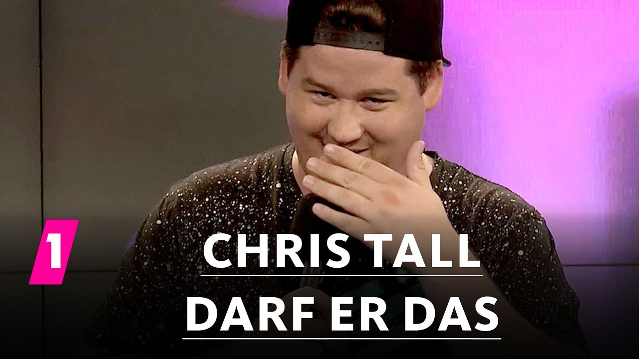 Chris Tall Darf Er Das