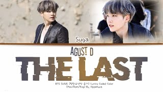 Download Mp3 Bts Suga  Agust D  'the Last'  마지막  Lyrics Color Coded  Han/rom/eng