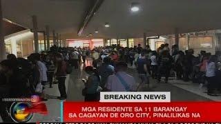 SONA: Mga residente sa 11 barangay sa Cagayan de Oro, pinalilikas na dahil sa masamang panahon