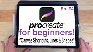 Shortcuts, Hand Gestures, Lines & Quick Shapes | PROCREATE FOR BEGINNERS | EP#4