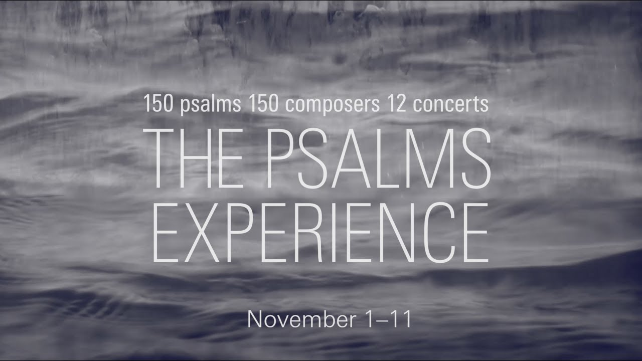 Video: The Psalms Experience—2017 White Light Festival teaser