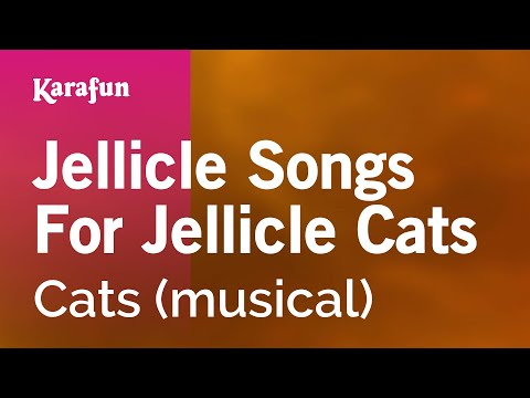 Karaoke Jellicle Songs For Jellicle Cats - Cats *