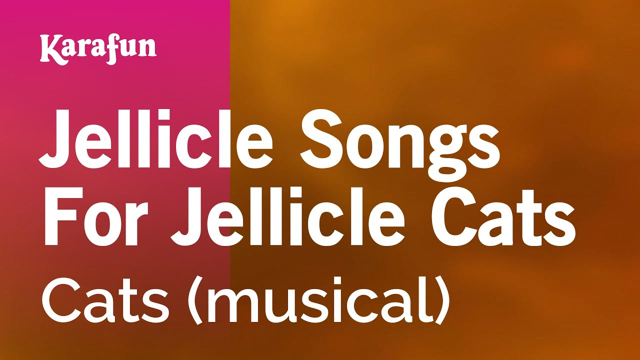 Karaoke jellicle songs for jellicle cats cats youtube stopboris Image collections