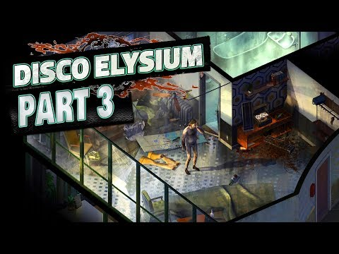 Disco Elysium - Walkthrough PART 3 // Learning Race Science from a Giant