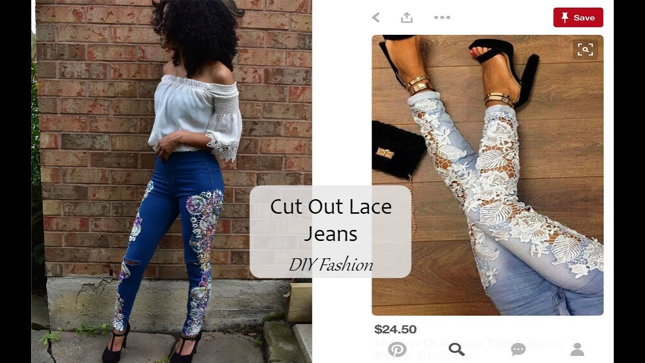 DIY Lace Jeans    Pintrest Inspired - YouTube