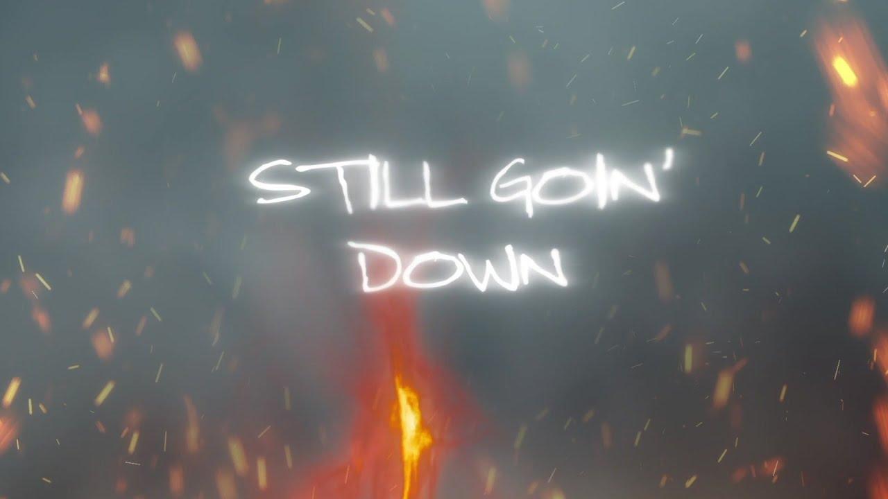 Morgan Wallen - Still Goin Down (Official Lyric Video)