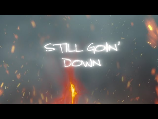 Morgan Wallen - Still Goin Down (Official Lyric Video)