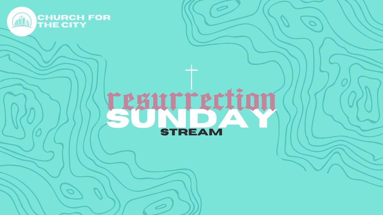 Church at Home | Resurrection SundayApril 12, 2020
