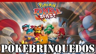 Pokémon Rumble Blast - PokeBrinquedos!!!