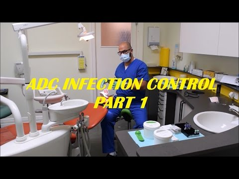ADC Practical Exam Guidance: Infection Control Part 1