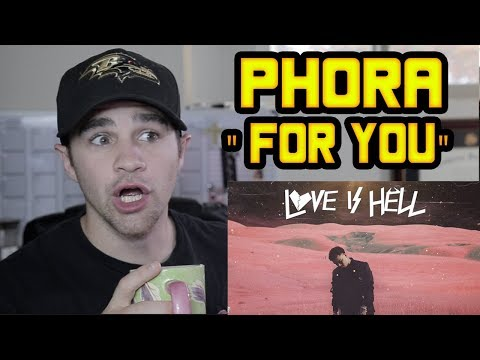 Phora - For You REACTION!!!