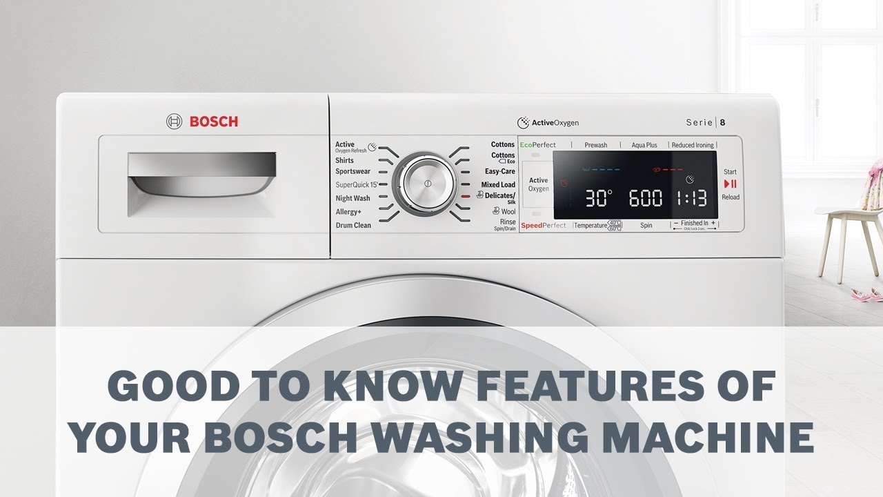 Good to Know Features of Your Bosch Washing Machine