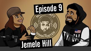 Jemele Hill - #9 - Now What? with Arian Foster