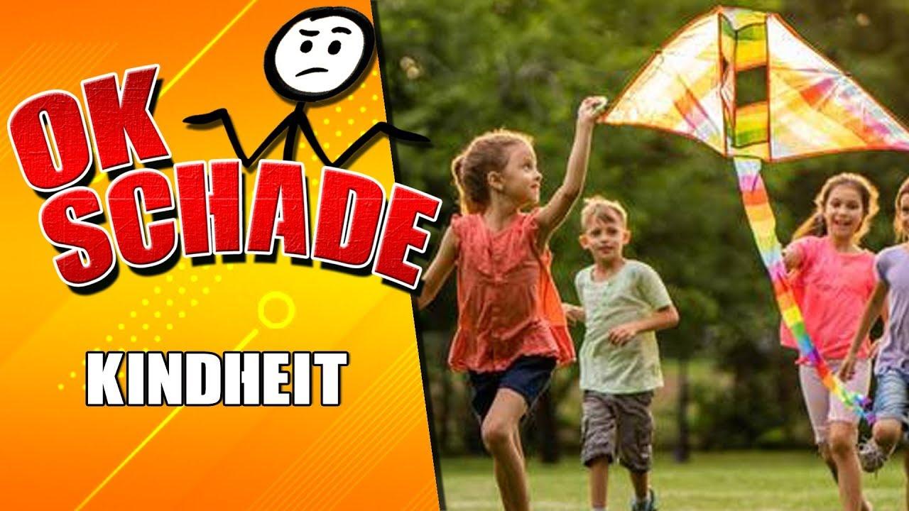 Kindheit #6 - Ok Schade - Wie war unsere Kindheit? Was hat sich geändert