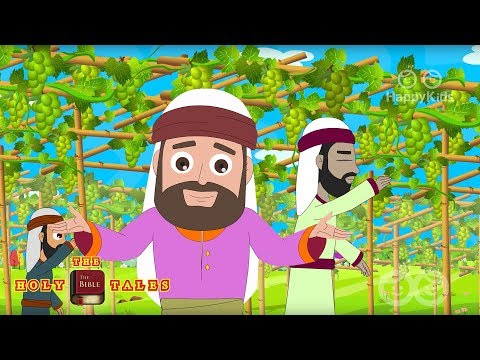 Workers In The Vineyard I Stories of Jesus I Children's Bible Stories| Holy Tales  Bible Stories