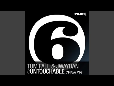 Untouchable (Airplay Mix)