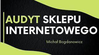 Dlaczego sklep internetowy nie sprzedaje? Michał Bogdanowicz | ASBiRO