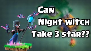 || Score 3 star at any base any BH with night witches || clash of clans ||