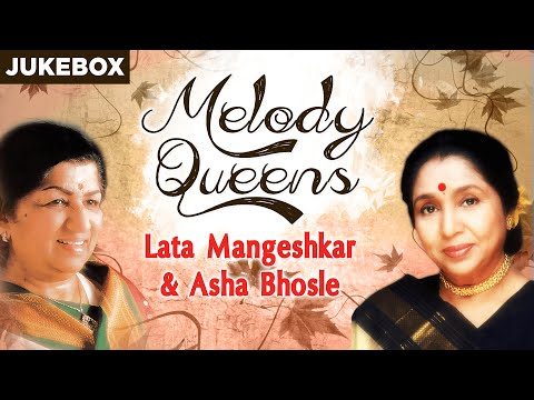 Melody Queens : Lata Mangeshkar & Asha Bhosle | Super Hit Song Collection | Jukebox (Audio)