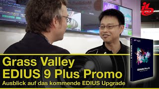 Grass Valley EDIUS 9 Plus Promo - IBC Report 2019