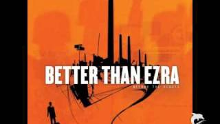 Better Than Ezra - Breathless (With Lyrics in Description)