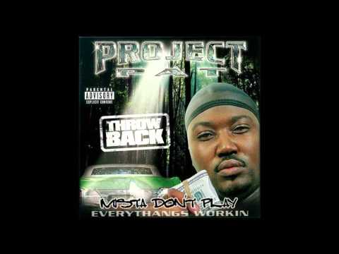 Project Pat - If You Ain't From My Hood (Mista Don't...
