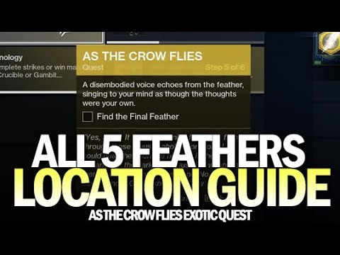 All 5 Feather Locations Guide - As The Crow Flies Exotic Hawkmoon Quest [Destiny 2] [Destiny 2]