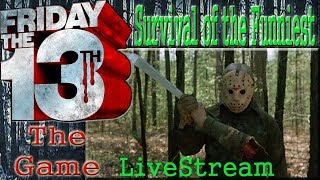 Friday The 13TH The Game Live Stream PS4 - Survival of the Funniest & Jason Kill
