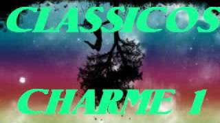 CLÁSSICOS  DO CHARME MIX 1 - Charme das Antigas - Soul Black Music - DJ Tony