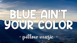 Blue Ain't Your Color - Keith Urban (Lyrics) 🎵