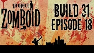 Project Zomboid Build 31 | Ep 18 | Farming | Let's Play!