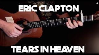 Kelly Valleau - Tears In Heaven (Eric Clapton) - Fingerstyle Guitar