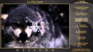 La SDJ Crew - NESSUNO [DISCO COMPLETO]