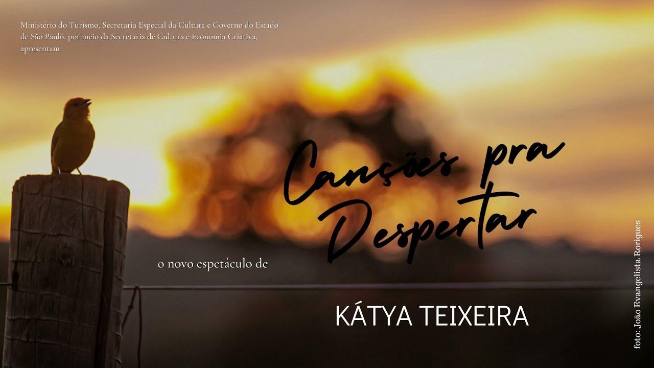 teaser estréia - Canções pra Despertar - Kátya Teixeira